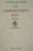 """""""Carnets d'Atelier N°1/le Comportement Bleu"""""""